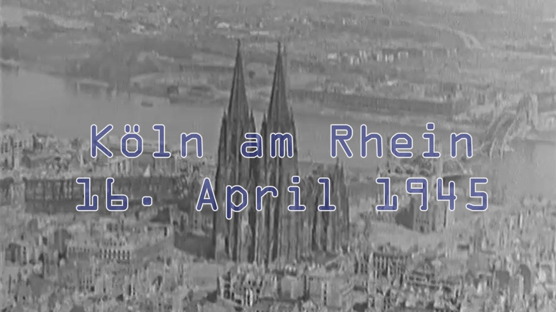 Video von Köln 1945 nach den Weltkriegsbomben aus der Luft: Hohenzollernbrücke, Deutzer Brücke, Wasserturm, Messeturm und Rheinhallen