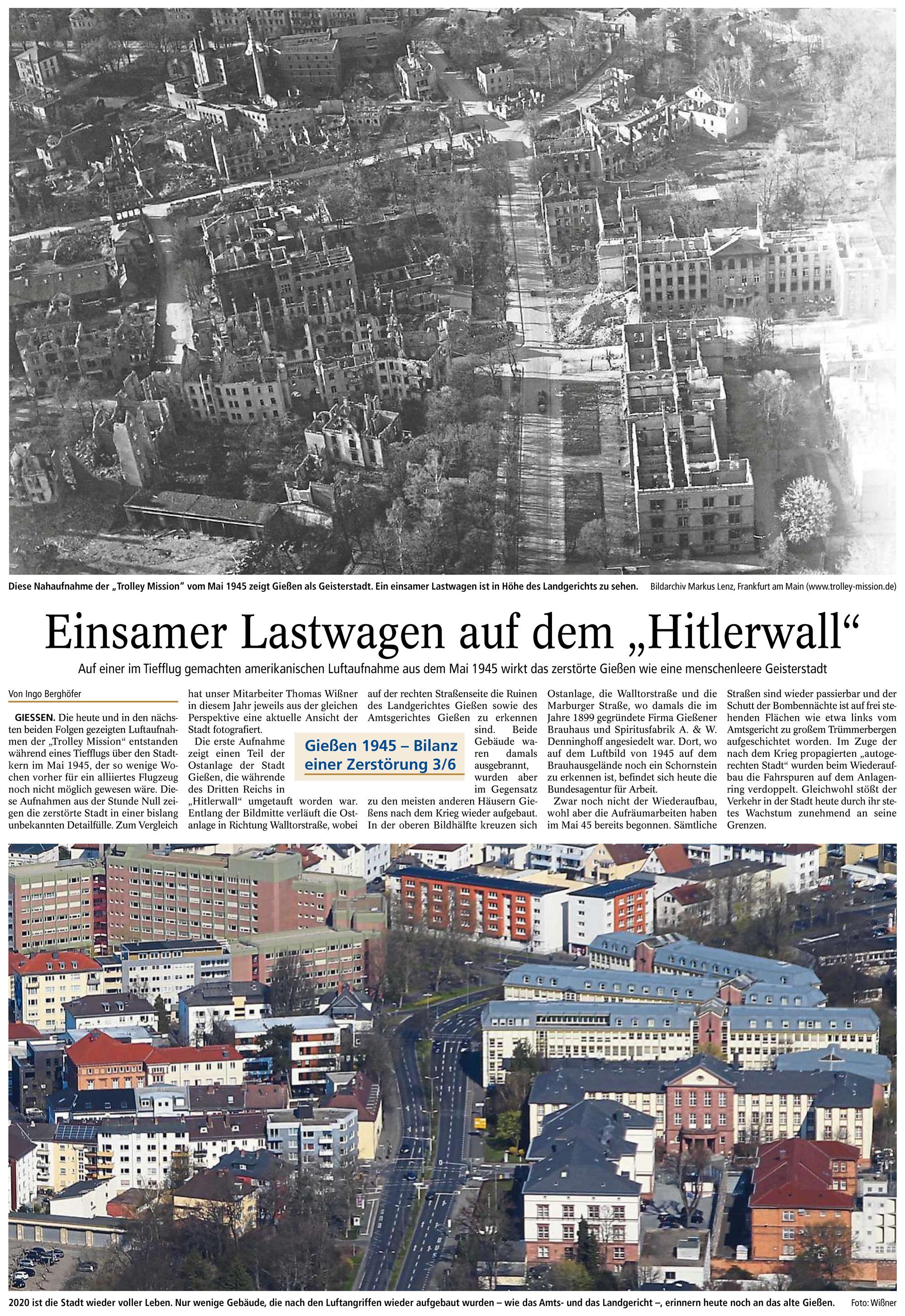 Gießener Anzeiger: Einsamer Lastwagen auf dem Hitlerwall - Zerstörtes Gießen als menschenleere Geisterstadt