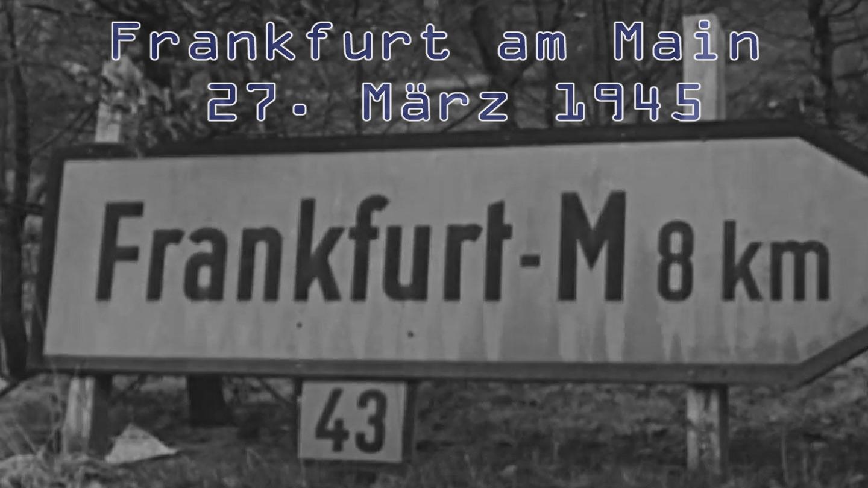 Video von Frankfurt am Main aus dem Zweiten Weltkrieg: Eroberung der Stadt am 27. März 1945 am Baseler Platz sowie in der Gutleutstraße und Karlsruher Straße