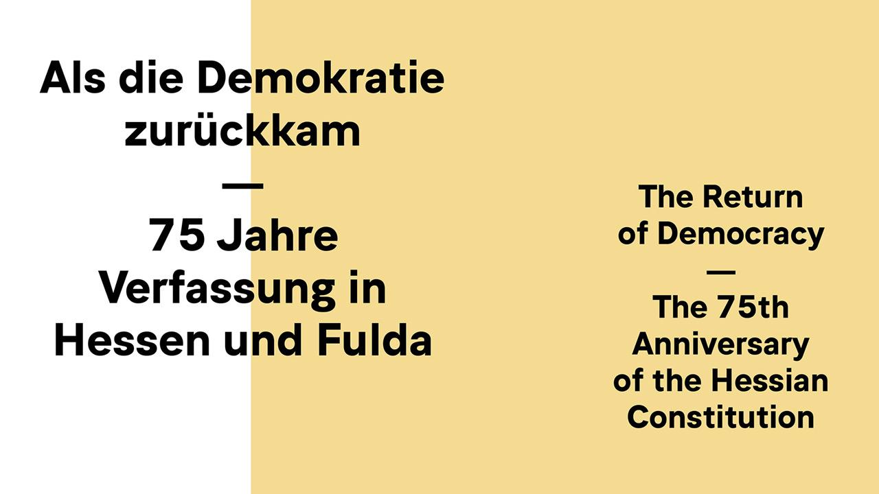 Als die Demokratie zurückkam - 75 Jahre Verfassung in Hessen und Fulda