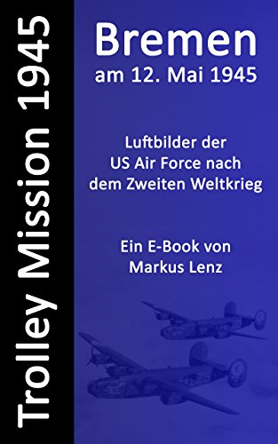 Bremen am 12. Mai 1945 (E-Book)