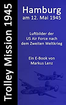 Hamburg am 12. Mai 1945 (E-Book)