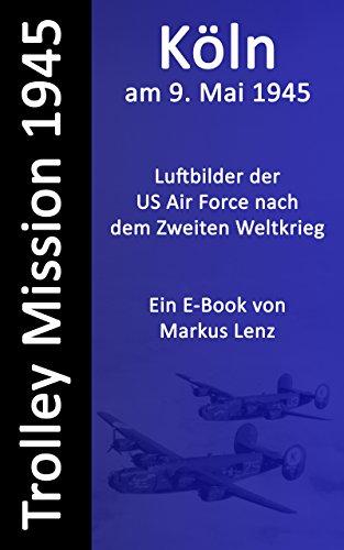 Köln am 9. Mai 1945 (E-Book)
